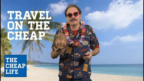 travel for the frugal from the ultimate cheapskate the cheap with jeff yeager aarp
