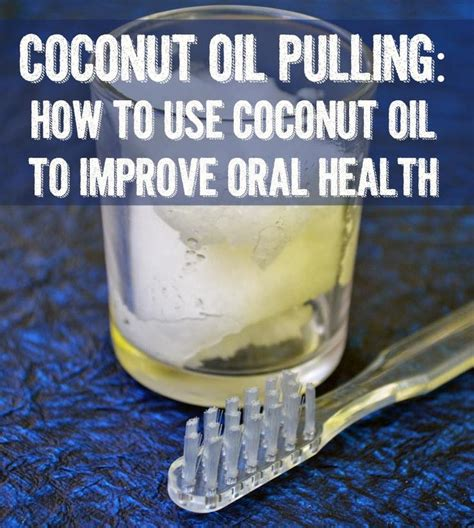 Pulling Detox With Coconut by 17 Best Images About Pulling On Health