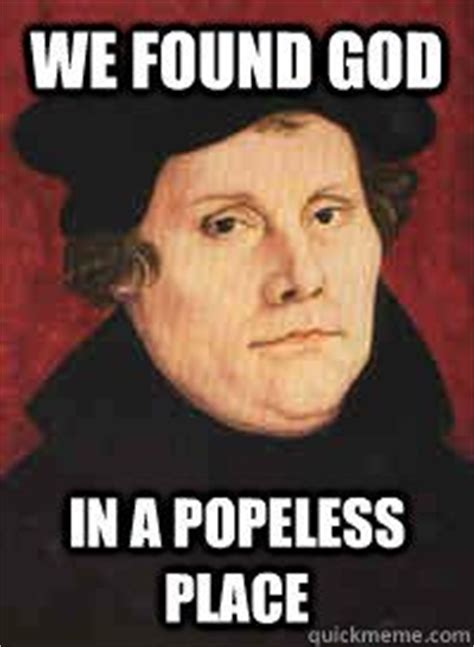 Martin Luther Memes - 17 best images about history memes on pinterest