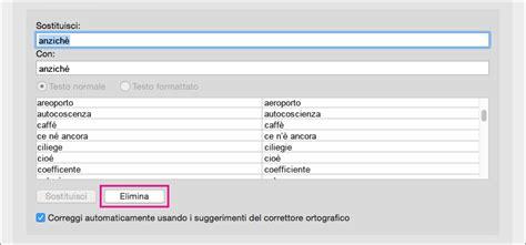 correzione testo correggere automaticamente l ortografia e inserire testo e