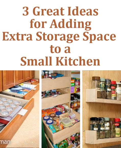 extra kitchen storage ideas diy home sweet home 3 great ideas for adding extra