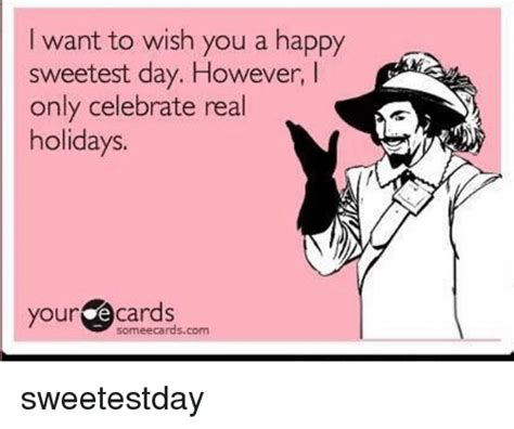 Sweetest Day Meme - 25 best memes about sweetest day sweetest day memes