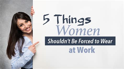 5 Things Would You Wear These by 5 Things Shouldn T Be Forced To Wear At Work