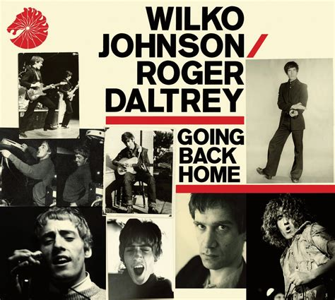 Go Back Home by Wilko Johnson Roger Daltrey Going Back Home Album Review