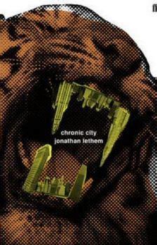 chronic city jonathan lethem chronic city daily mail