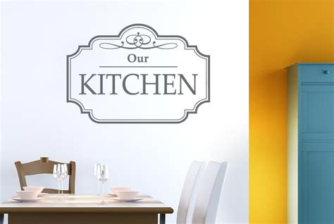 kitchen wall stickers uk classic our kitchen sign wall stickers decals decor