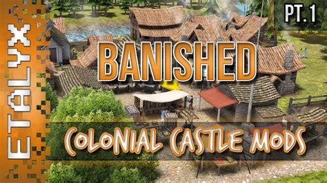 banished game fountain mod banished colonial castle mods pt 1 youtube
