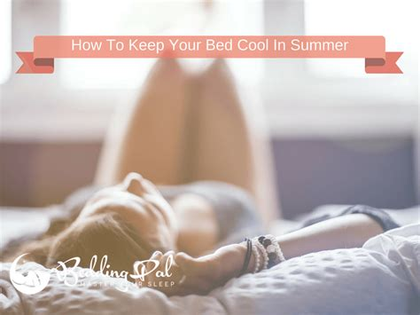 how to cool the room in summer 10 ways to stay cool in bed while sleeping without ac