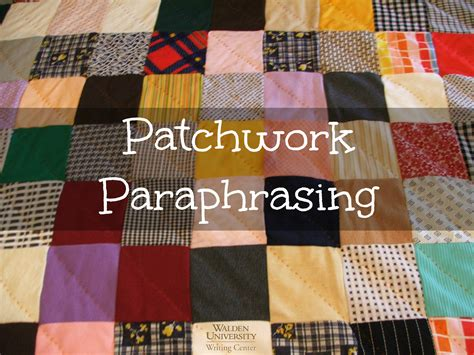 How Do You Do Patchwork - patchwork paraphrasing