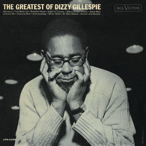 Cd Dizzie Gillespie dizzy gillespie the greatest of dizzy gillespie cd opus3a