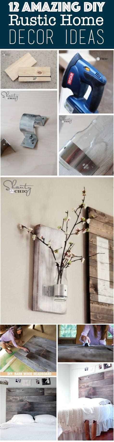 rustic home decor diy 12 amazing diy rustic home decor ideas culture scribe