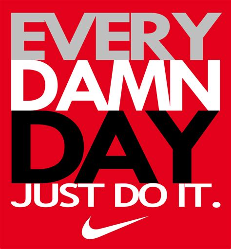 Every Damn Day Just Do It Nike X3086 Iphone 7 wherethe sky meets you every damn day just do it