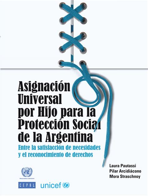 como cambio mi tarjeta asignacin universal por hijo unicef cepal asignacion universal en la argentina