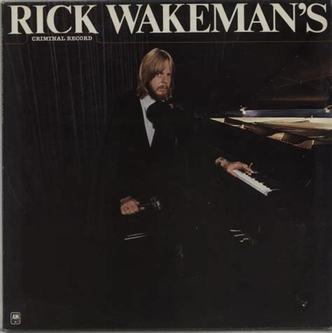 Rick Wakeman Criminal Record Rick Wakeman Criminal Record Records Lps Vinyl And Cds Musicstack