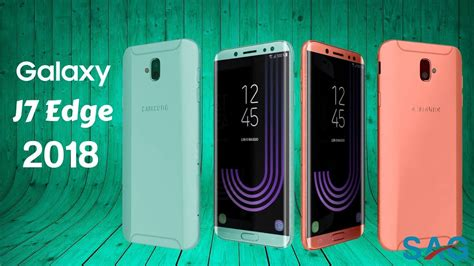 Samsung J7 Prime Tahun 2018 samsung galaxy j7 edge 2018 with 5 5 inch amoled display with 13 mp