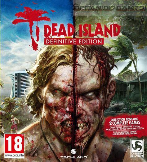 Dead Island Pc dead island definitive edition free of