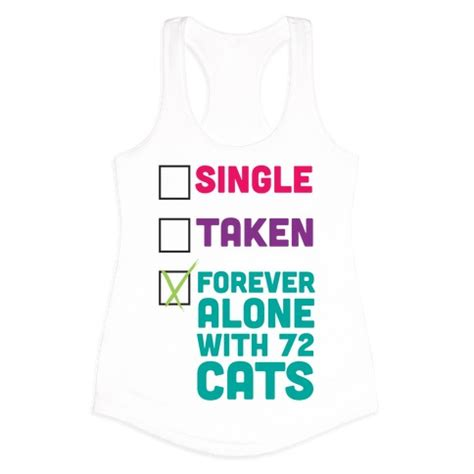 forever alone with 72 cats t shirts tank tops