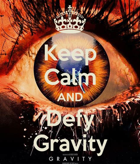 Calm Gravity keep calm and defy gravity poster jmk keep calm o matic