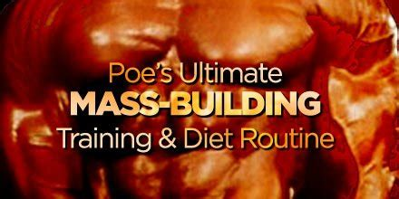 Bodybuilding Mass Gain Programs Articles | poe s ultimate mass building training diet routine