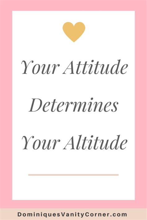 your attitude determines your altitude monday motivation