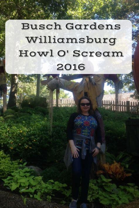Busch Gardens Howl O Scream Williamsburg by Busch Gardens Williamsburg Howl O Scream 2016 The