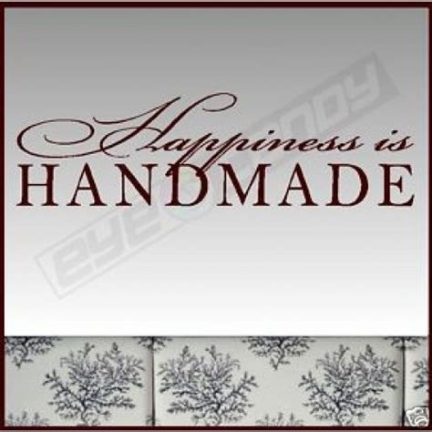 Is Handmade One Word Or Two - happiness is wall sayings words quotes decals