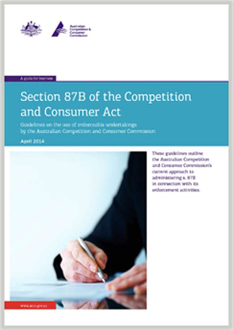 australian consumer law section 29 section 87b of the competition consumer act accc