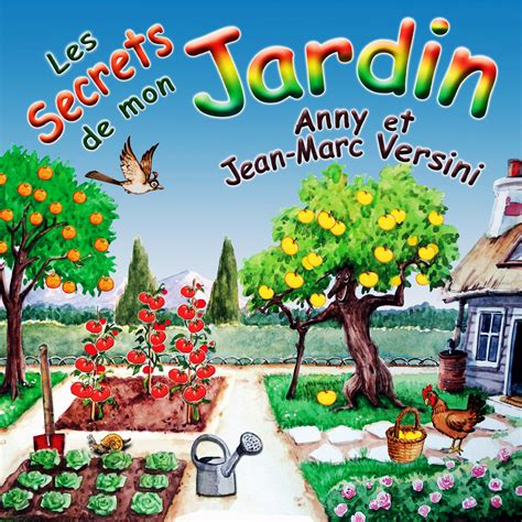 les guerres de mon 9782234081833 les secrets de mon jardin cd a et j m versini marmottes productions anny et jean marc