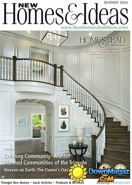 new homes and ideas magazine new homes and ideas usa summer 2015 187 download pdf