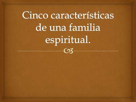 cinco disfunciones de un 8495787326 cinco caracter 237 sticas de una familia espiritual