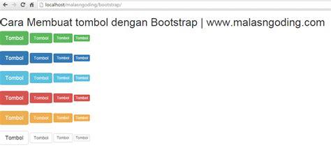 cara membuat index dengan html bootstrap part 4 membuat tombol dengan bootstrap malas
