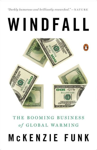 libro windfall windfall the booming business of global warming by mckenzie funk paperback barnes noble 174