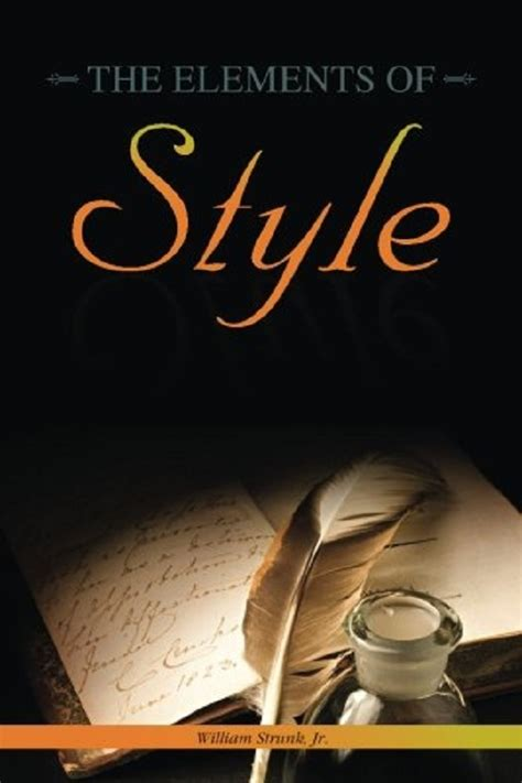 the elements of style ebook by william strunk jr top 10 books new writers should read amreading