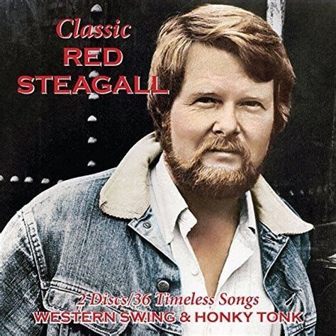 classic swing songs classic western swing honky tonk cd2 red steagall