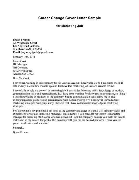 change of industry cover letter cover letter explaining career change positon cover letter