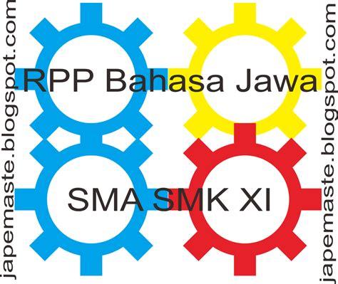 Basa Jawa Kelas Ix Erlangga Ktsp rpp bahasa jawa kelas xi sma smk kurikulum 2013 k 13 jape maste
