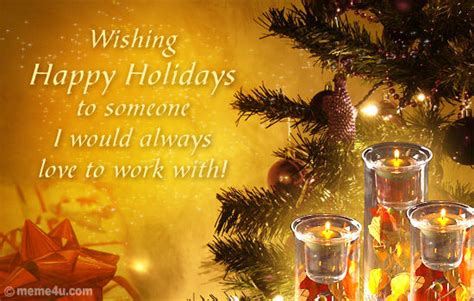 wishing happy holidays      love  work  pictures   images