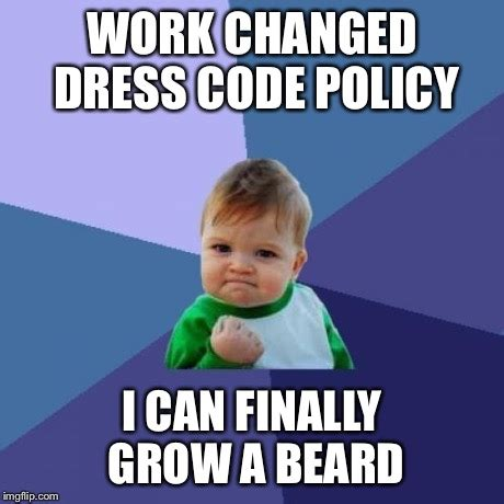 Code Meme - our union dress code policy hadn t been updated since the