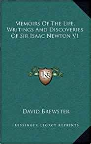 sir isaac newton biography amazon memoirs of the life writings and discoveries of sir isaac