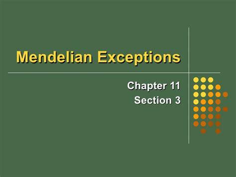 section 11 3 exploring mendelian genetics mendelian exceptions 11 3