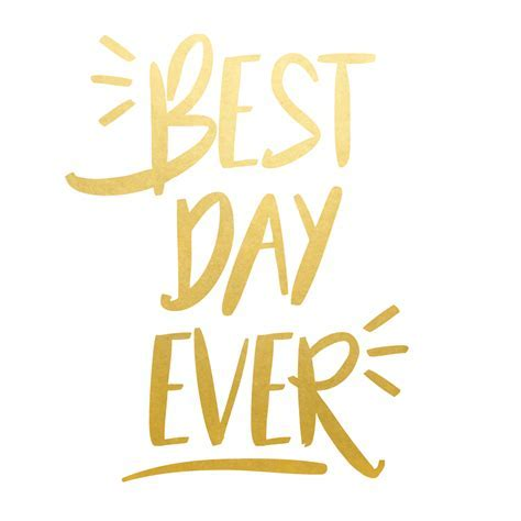 BEST DAY EVER  METALLIC TEMPORARY READY TO SHIP FLASH TATTOOS