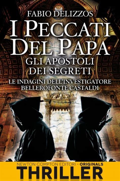 dei segreti i peccati papa gli apostoli dei segreti newton