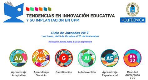 imagenes innovacion educativa tendencias en innovaci 243 n educativa y su implantaci 243 n en la