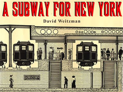 in new york books david weitzman books a subway for new york