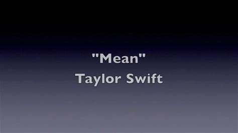 best part lyrics taylor henderson taylor swift mean taylor swift mean music video