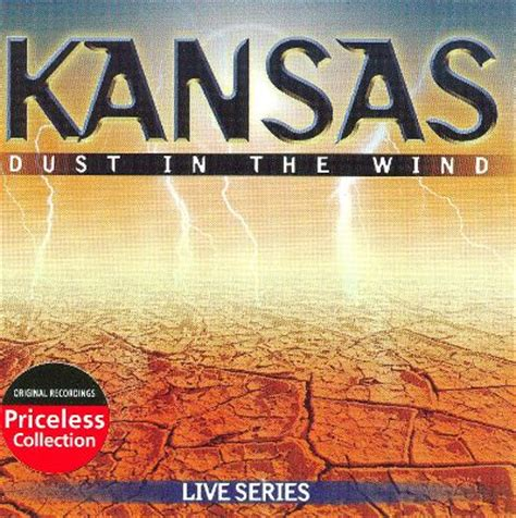 kansas dust in the wind wow what a dust in the wind collectables kansas songs reviews credits allmusic
