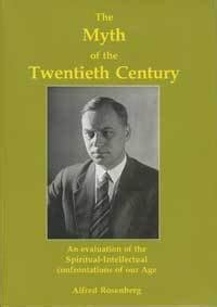 the myth of the twentieth century by alfred rosenberg