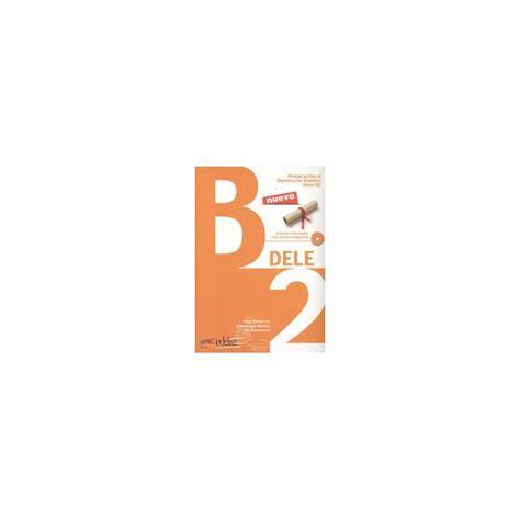 preparacion dele libro 8477116881 preparacion al dele b2 cd audio espiral libros