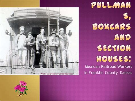 franklin county section 8 pullmans boxcars and section houses mexican american