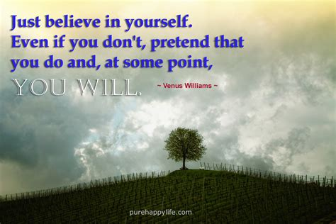 even if you don t a story books quote just believe in yourself even if you don t